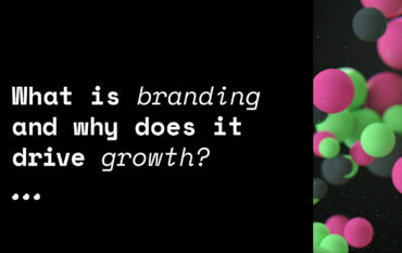 What is branding and why does it drive growth?